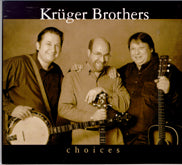 KRUGER BROTHERS 'Choices' DTM-015-CD