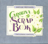 KRUGER BROTHERS 'Carolina Scrap Book The Gospel Edition' DTM-017-CD