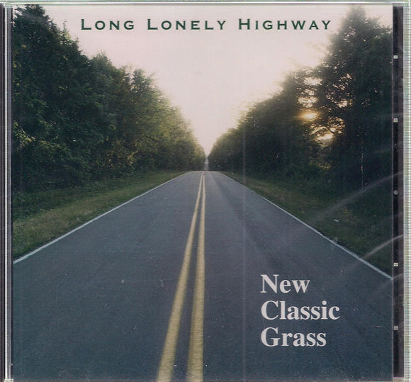 NEW CLASSIC GRASS 'Long Lonely Highway' FC-028-CD