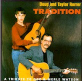 DOUG & TAYLOR RORRER 'Tradition-Tribute to Doc & Merle FC-033-CD