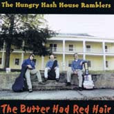 HUNGRY HASH HOUSE RAMBLERS 'The Butter Had Red Hair' FC-041-CD