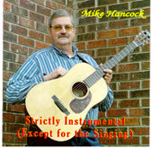 MIKE HANCOCK 'Strictly Instrumental (Except For The Singing)' FC-043-CD