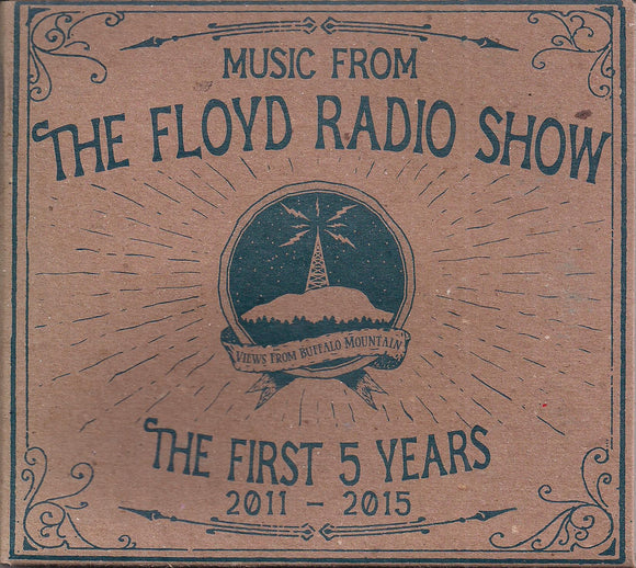 VARIOUS ARTISTS 'Music From the Floyd Radio Show - The First 5 Years - 2011-2015' 2-CD Set FCS-2015-CD