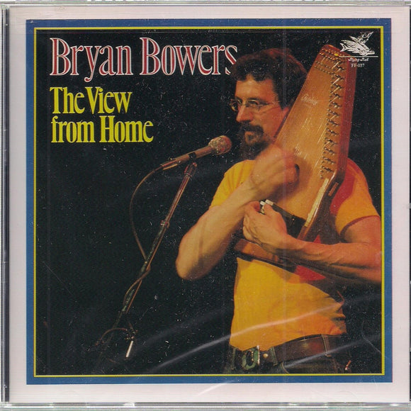 BRYAN BOWERS 'The View From Home' FF-037-CD