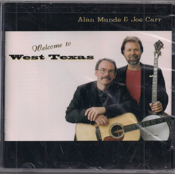 ALAN MUNDE & JOE CARR 'Welcome to West Texas' FF-669-CD