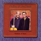 DIX BRUCE & JIM NUNALLY 'Brothers At Heart' FGM-111-CD