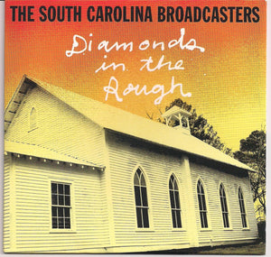 SOUTH CAROLINA BROADCASTERS 'Diamonds in the Rough' FHR-1068-CD