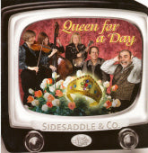 SIDESADDLE & CO. 'Queen For a Day' FL-2005-CD