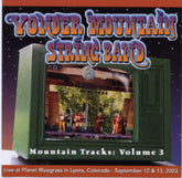 YONDER MOUNTAIN STRING BAND 'Mountain Tracks: Vol. 3' FPR-204-CD