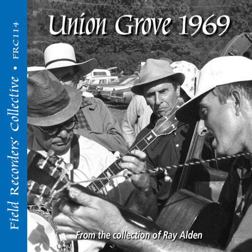 Union Grove 1969 - FRC-114-CD