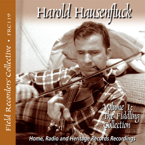 HAROLD HAUSENFLUCK ' Volume 1: The Fiddling Collection'  FRC-119-CD