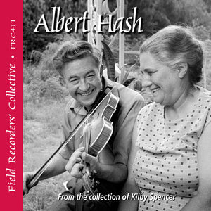 ALBERT HASH  'The Field Recorders' Collective - From the collection of Kilby Spencer'  FRC-411-CD