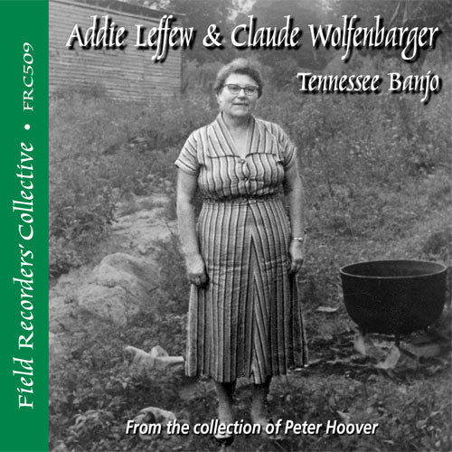 Addie Leffew & Claude Wolfenbarger Ð FRC-509-CD