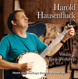 HAROLD HAUSENFLUCK 'Volume 2 Ð Banjo Workshop'   FRC-702-CD