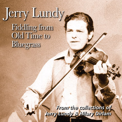 JERRY LUNDY 'Fiddling from Old Time to Bluegrass'   FRC-703-CD