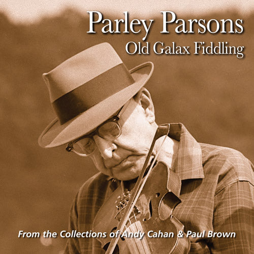 PARLEY PARSONS 'Old Galax Fiddling' FRC-705-CD