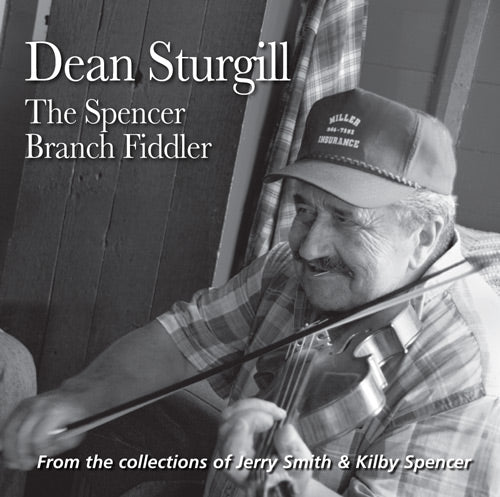 DEAN STURGILL 'The Spencer Branch Fiddler' FRC-710