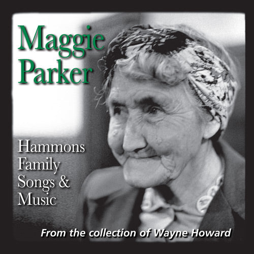 MAGGIE PARKER 'Hammons Family Songs & Music'  FRC-713-CD