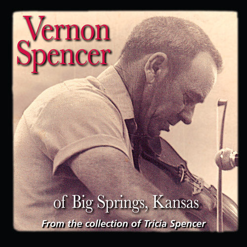 VERNON SPENCER 'of Big Springs, Kansas'  FRC-726-CD