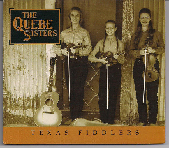 QUEBE SISTERS 'Texas Fiddlers' FIDDLE-0102-CD