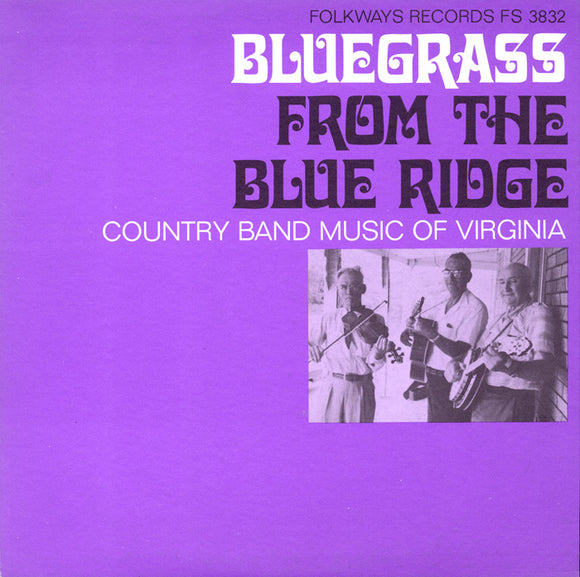 VARIOUS 'Bluegrass From the Blue Ridge: Country Band Music of Virginia' FW-3832-CD