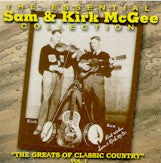 SAM & KIRK McGEE 'The Essential Sam and Kirk McGee Collection''