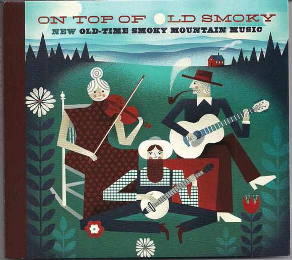 VARIOUS ARTISTS 'On Top of Old Smoky - New Old Time Smoky Mountain Music' GSMA-52611-CD