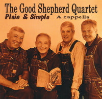 GOOD SHEPHERD QUARTET 'Plain & Simple' GSQ-20102