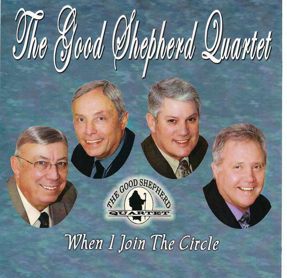 GOOD SHEPHERD QUARTET 'When I Join The Happy Circle GSQ-2012-CD