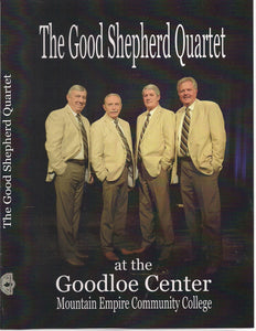 GOOD SHEPHERD QUARTET 'at the Goodloe Center at Mountain Empire Community College' GSQ-2013-DVD