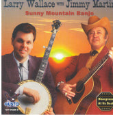 LARRY WALLACE WITH JIMMY MARTIN 'Sunny Mountain Banjo'