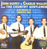 JOHN DUFFEY & CHARLIE WALLER AND THE COUNTRY GENTLEMEN 'Bluegrass At Carnegie Hall'