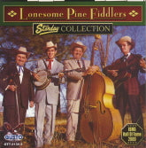LONESOME PINE FIDDLERS 'Starday Collection'