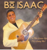 BO ISAAC 'I'm Not Living Life (It's Living Me)' GTM-317-CD