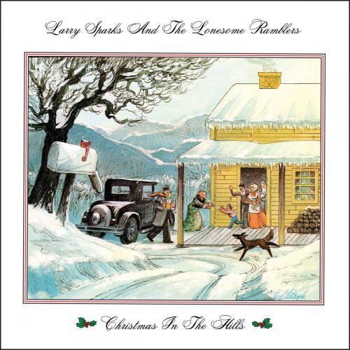 LARRY SPARKS AND THE LONESOME RAMBLERS 'Christmas in the Hills' REB-1745-CD