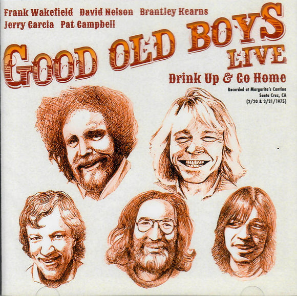 GOOD OLD BOYS 'Drink Up and Go Home' ROC-3412-2CD