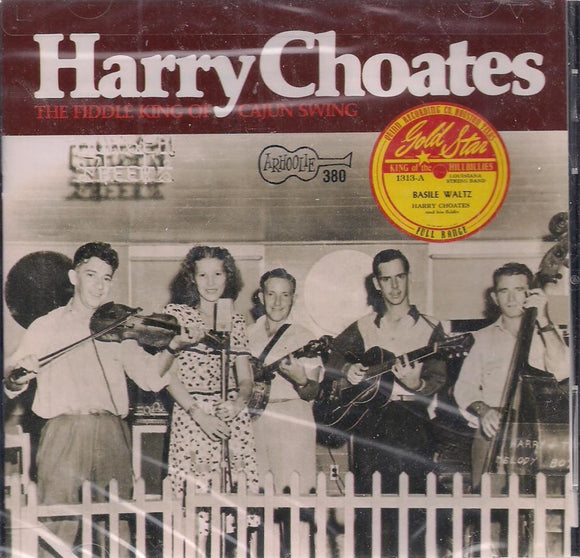 HARRY CHOATES 'Fiddle King of Cajun Swing' CD-380