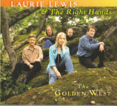 LAURIE LEWIS & THE RIGHT HANDS 'The Golden West'