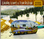 LAURIE LEWIS & TOM ROZUM 'Guest House'