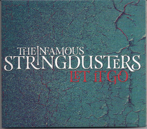 INFAMOUS STRINGDUSTERS 'Let It Go'