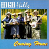 HIGH HILLS 'Coming Home'