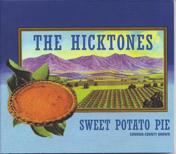 HICKTONES 'Sweet Potato Pie'