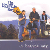 THE HAGARS MOUNTAIN BOYS 'A Better Way'