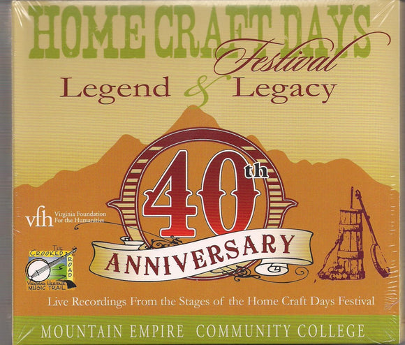 VARIOUS ARTISTS 'Legend & Legacy' Home Craft Days Festival  - 40th Anniversary