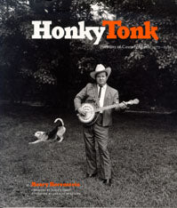 Honky Tonk: Portraits of Country Music' by Henry Horenstein  BOOK-HONKY TONK