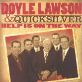 DOYLE LAWSON & QUICKSILVER 'Help Is On The Way'