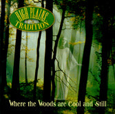 HIGH PLAINS TRADITION 'Where The Woods Are Cool & Still'