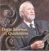 DOYLE LAWSON & QUICKSILVER 'He Lives In Me'