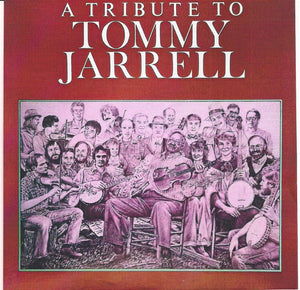 VARIOUS ARTISTS 'A Tribute to Tommy Jarrell'