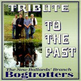 NEW BALLARD'S BRANCH BOGTROTTERS 'Tribute To The Past'